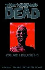 The Walking Dead Omnibus: Volume 1 (The Walking Dead Omnibus (graphic novel collections) #1)