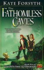 The Fathomless Caves (The Witches of Eileanan, #6)