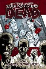 The Walking Dead, Volume 1: Days Gone Bye (The Walking Dead (graphic novel collections) #1)
