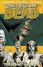 The Walking Dead, Volume 4: The Heart's Desire (The Walking Dead (graphic novel collections) #4)