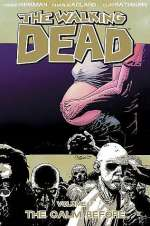 The Walking Dead, Volume 7: The Calm Before (The Walking Dead (graphic novel collections) #7)