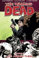 The Walking Dead, Volume 12: Life Among Them (The Walking Dead (graphic novel collections) #12)