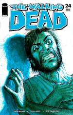 The Walking Dead, Issue #24 (The Walking Dead (single issues) #24)