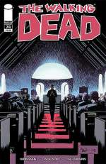 The Walking Dead, Issue #74 (The Walking Dead (single issues) #74)