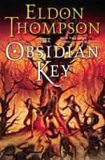 The Obsidian Key (The Legend of Asahiel, #2)