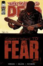 The Walking Dead, Issue #100 (The Walking Dead (single issues), #100)