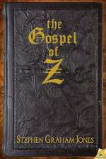 The Gospel of Z