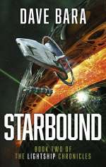 Starbound (The Lightship Chronicles, #2)