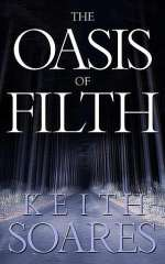 The Oasis of Filth (The Oasis of Filth, #1)