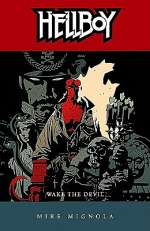 Hellboy: Wake the Devil (Hellboy, #2)