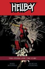 Hellboy: The Storm and the Fury (Hellboy, #12)