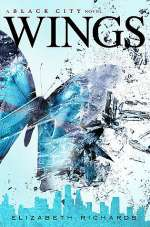 Wings (The Black City Chronicles #3)