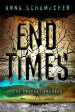 The Prophet Emerges (End Times, #1)