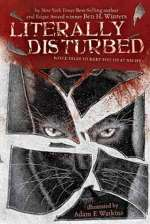 Literally Disturbed 2: More Tales to Keep You Up at Night (Literally Disturbed, #2)