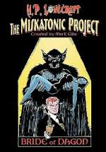 The Miskatonic Project: Bride of Dagon