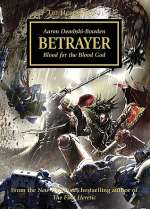 Betrayer (Warhammer 40,000: The Horus Heresy, #24)