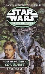 Edge of Victory I: Conquest (Star Wars: The New Jedi Order, #7)