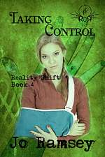 Taking Control (Reality Shift, #4)