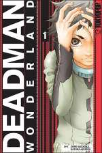 Deadman Wonderland: Volume 1 (Deadman Wonderland, #1)