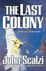 The Last Colony (Old Man's War Universe, #3)