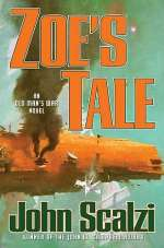 Zoe's Tale (Old Man's War Universe, #4)