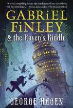 Gabriel Finley and the Raven's Riddle (Gabriel Finley, #1)