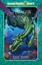 The Dragon in the Sea (Dragon Keepers, #5)