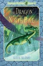 The Dragon at the North Pole (Dragon Keepers, #6)