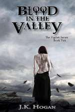 Blood in the Valley (The Vigilati Series, #2)