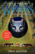 The Blazing Star (Warriors: Dawn of the Clans, #4)