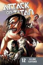 Attack on Titan: Volume 12 (Attack on Titan, #12)
