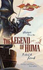 The Legend of Huma (Dragonlance: Heroes #1)