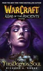 The Demon Soul (WarCraft: War of the Ancients #2)