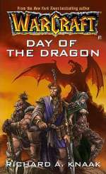 Day of the Dragon (WarCraft #1)