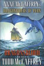 Anne McCaffrey's Dragonriders of Pern: Dragonsblood