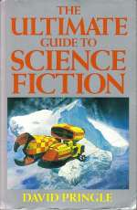 The Ultimate Guide to Science Fiction: An A-Z of Science-Fiction Books by Title