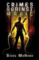 Crimes Against Magic (The Hellequin Chronicles, #1)