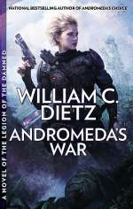 Andromeda's War (The Prequel Legion Series, #3)