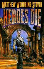 Heroes Die (Acts of Caine, #1)