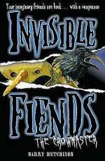 The Crowmaster (Invisible Fiends, #3)