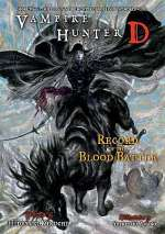 Record of the Blood Battle (Vampire Hunter D, #21)