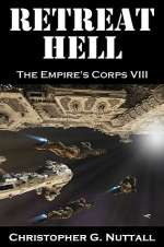 Retreat Hell (The Empire's Corps, #8)