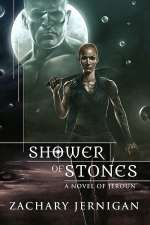 Shower of Stones (Novels of Jeroun, #2)