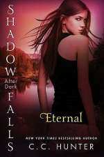 Eternal (Shadow Falls: After Dark, #2)