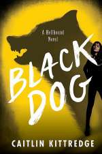 Black Dog (Hellhound, #1)