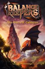 The Fires of Calderon (Balance Keepers, #1)