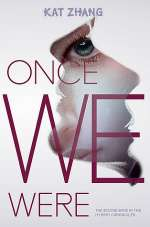 Once We Were (The Hybrid Chronicles, #2)