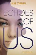 Echoes of Us (The Hybrid Chronicles, #3)