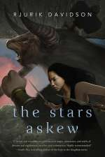The Stars Askew (Caeli-Amur, #2)