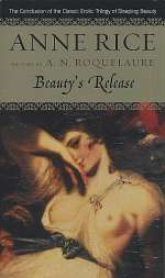 Beauty's Release (The Sleeping Beauty Quartet, #3)